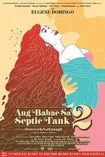 The Woman in the Septic Tank 2: Forever Is Not Enough