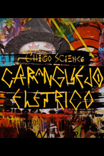 Chico Science - Um Caranguejo Elétrico