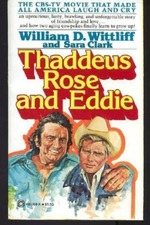 Thaddeus Rose and Eddie