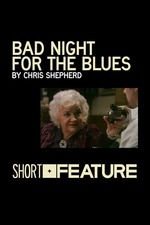 Bad Night for the Blues