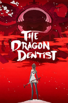 The Dragon Dentist - Episode 1 (2017)