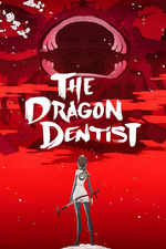 The Dragon Dentist: Tengumushi