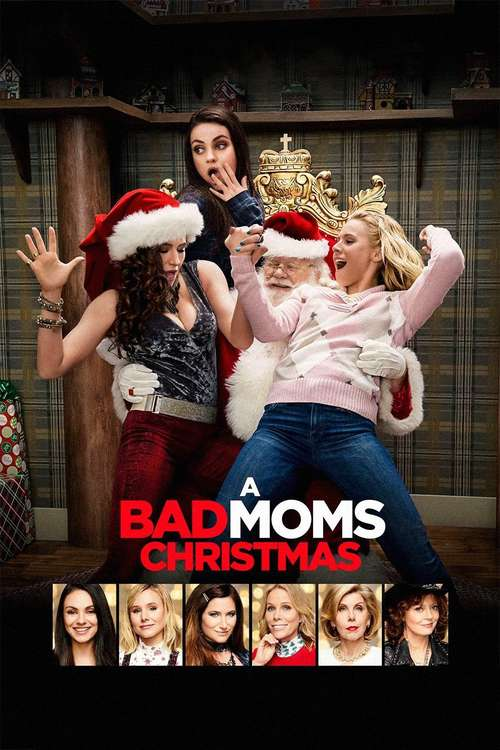 Film poster for A Bad Moms Christmas