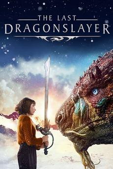 The Last Dragonslayer (TV Movie 2016)