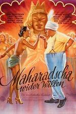 Maharadscha wider Willen
