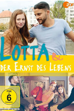 Lotta & der Ernst des Lebens