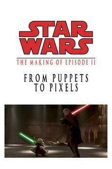 From Puppets to Pixels: Digital Characters in 'Episode II'