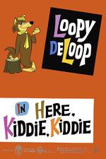 Here, Kiddie, Kiddie