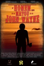 O Homem que Matou John Wayne