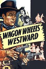 Wagon Wheels Westward
