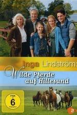 Inga Lindström: Wilde Pferde auf Hillesund