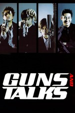 Guns & Talks