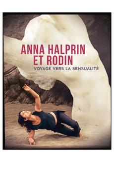 Journey in Sensuality: Anna Halprin and Rodin