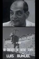 Cinéastes de notre temps: Luis Buñuel