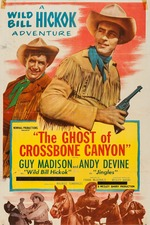 The Ghost of Crossbones Canyon