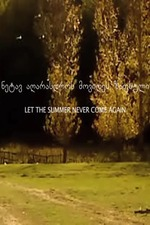 Let the Summer Never Come Again