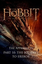 The Appendices Part 10: The Journey to Erebor
