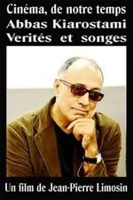 Abbas Kiarostami: Truths and Dreams