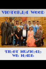 Victoria Wood - That Musical We Made