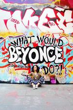 Luisa Omielan: What Would Beyoncé Do?