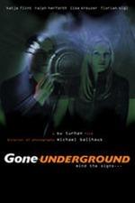 Gone Underground