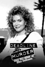 Deadline for Murder: From the Files of Edna Buchanan