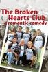 The Broken Hearts Club: A Romantic Comedy