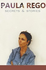 Paula Rego: Secrets & Stories