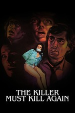 The Killer Must Kill Again