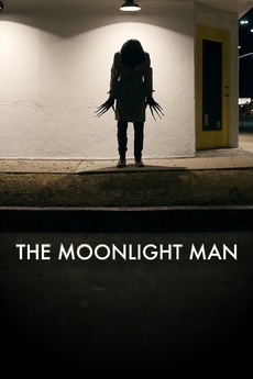 The Moonlight Man 2016 Directed By Danny Donahue Reviews Film Cast Letterboxd