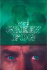 The Green Fog