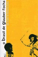 O Brasil de Glauber Rocha