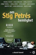 Om Stig Petrés hemlighet