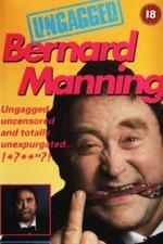 Bernard Manning - Ungagged