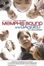 Memphis Bound... and Gagged