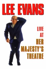 Lee Evans: Live At Her Majesty's Theatre