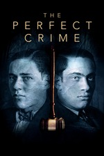 The Perfect Crime: Leopold & Loeb