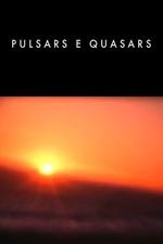 Pulsars e Quasars