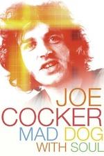 Joe Crocker: Mad Dog with Soul