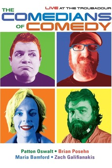 The Comedians of Comedy: Live at The Troubadour