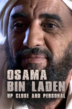 Osama Bin Laden: Up Close and Personal