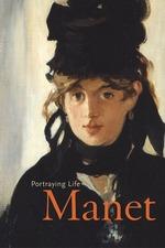 Manet - Portraying Life