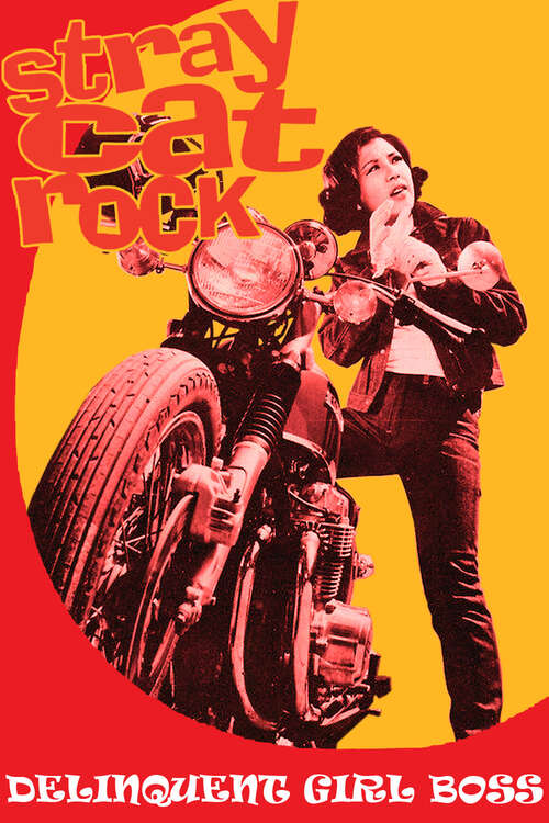 Stray Cat Rock: Delinquent Girl Boss movie poster