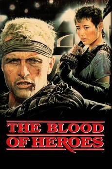 The Blood of Heroes (1989) directed by David Webb Peoples