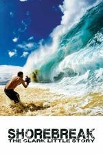 Shorebreak, The Clark Little Story