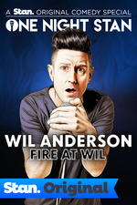 Wil Anderson: Fire at Wil