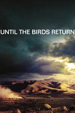 Until The Birds Return