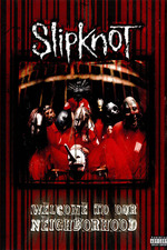Slipknot: Welcome to our Neighborhood