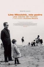 Lino Micciché, mio padre - Una visione del mondo