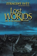 IMAX - Lost Worlds, Life in the Balance